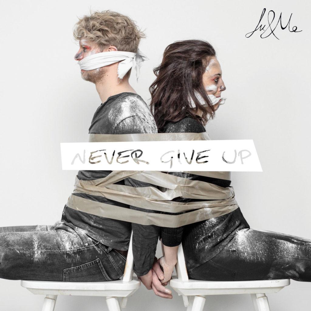 "Neue Lu&Me Single ""Never Give Up"" erschienen"